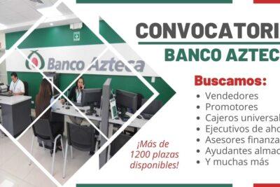nuevos empleos banco azteca