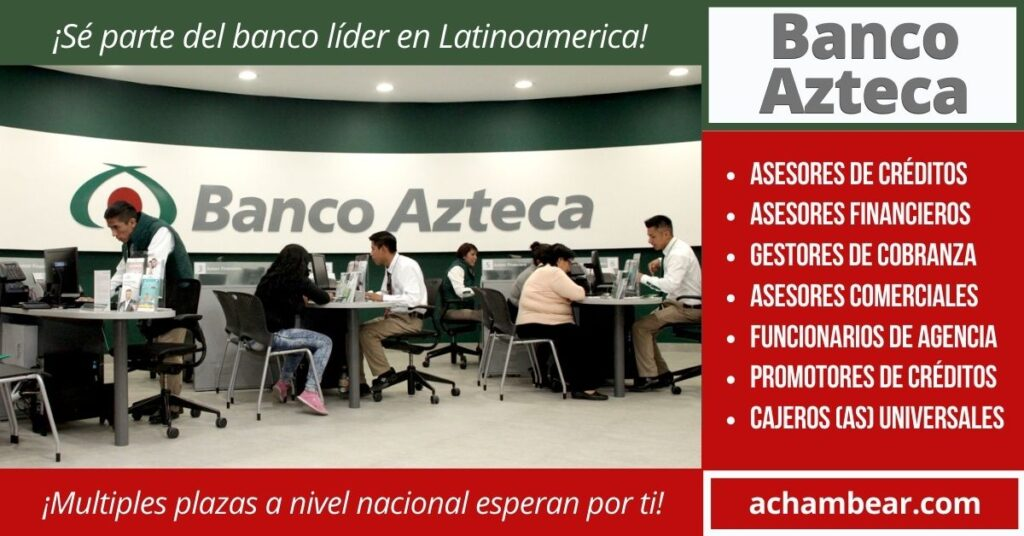 nueva convocatoria empleos banco azteca