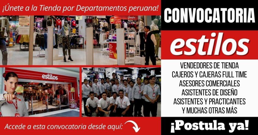 Empleos disponibles en TIENDAS ESTILOS